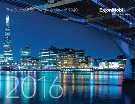 exxon and mobile 2016 exxon mobile outlook for energy 2040
