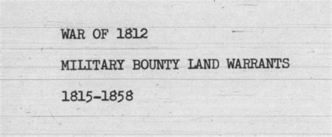 War Of 1812 Records War Of 1812 Bounty Land Warrants Ancestry Paths