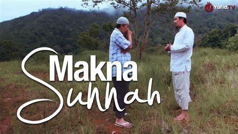 Apakah Celana Cingkrang Itu Sunnah apakah makna sunnah ustadz abdurrahman thoyyib lc arti sunnah yufid tv