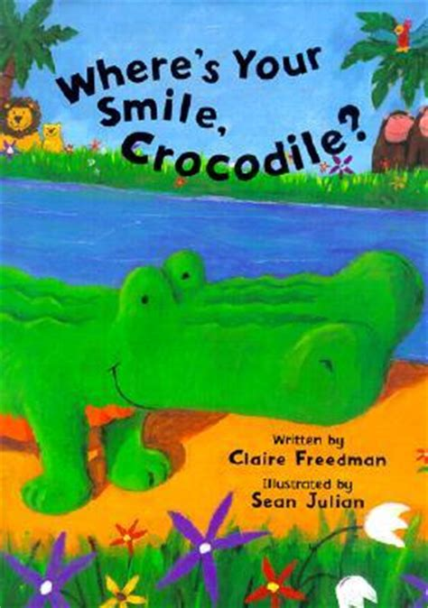whereã s your hair books where s your smile crocodile by freedman