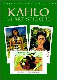 rivera 16 art stickers 0486415694 kahlo 16 art stickers by frida kahlo kahlo paperback