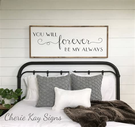 Bedroom Signs by Framed Sign You Will Forever Be My Always Bedroom Wall