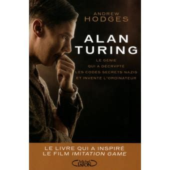 film sur l enigma alan turing l 233 nigme broch 233 andrew hodges achat