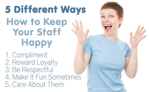 5 Ways To Stay Beautiful by 5 Different Ways How To Keep Your Staff Happy Thinking