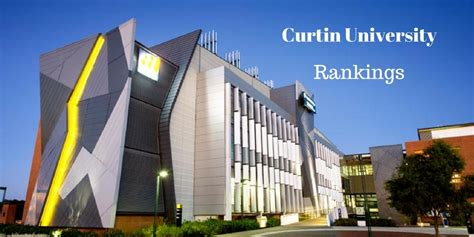 Mba In Curtin Australia by Curtin Australia Rankings And Overview World