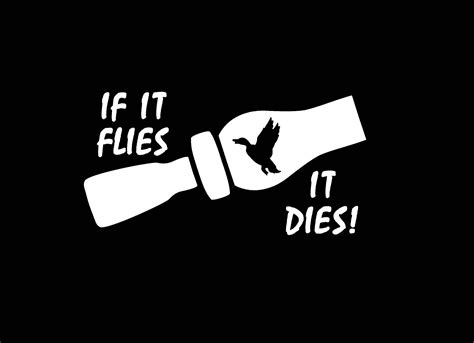 If It Flies It Dies Duck if it flies it dies duck vinyl decal stickers