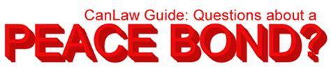 section 810 peace bond criminal how the courts abuse peace bonds criminal lawyers