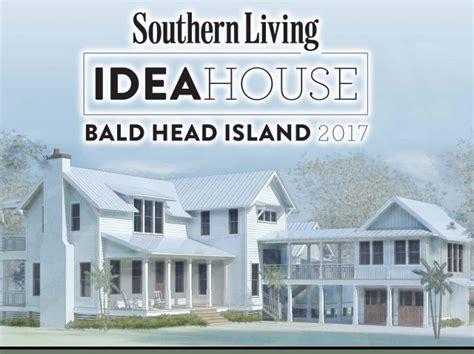southern living idea house bald head island selected for 2017 southern living idea