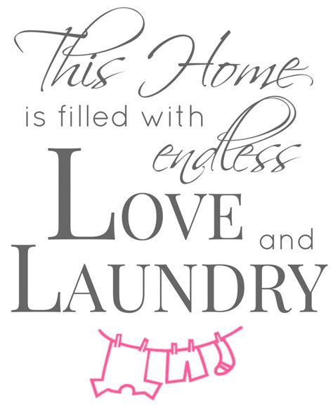 printable laundry quotes to do laundry area on pinterest laundry rooms laundry