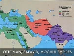 Ottoman Safavids And Moguls Empires By Gabbie Ford