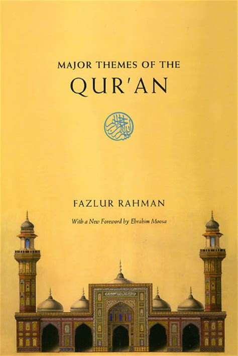 main themes quran major themes of the qur an second edition rahman