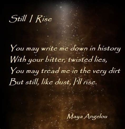 forearm sayings still i rise still i rise angelou favorite quotes