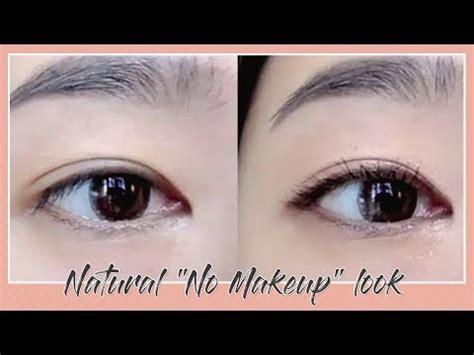 natural no makeup tutorial tutorial natural quot no makeup quot look youtube