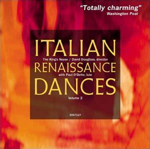 italian renaissance volume one second edition vol 1 books king s noyse italian renaissance dances 2