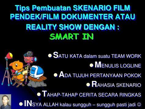 film dokumenter pendek ppt tips pembuatan skenario film pendek film dokumenter