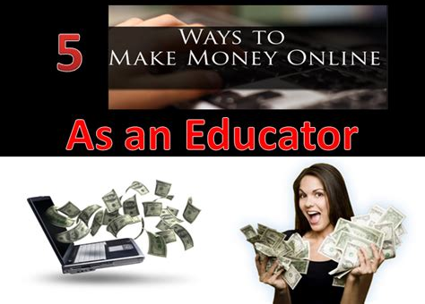Ways To Legitimately Make Money Online - 5 legitimate ways to make money online as a teacher