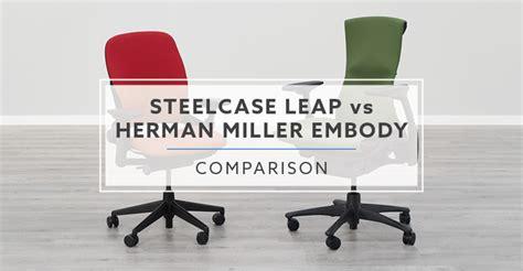 steelcase leap  herman miller embody chair