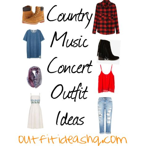 what to wear to house music concert what to wear to a country concert outfit ideas outfit ideas hq