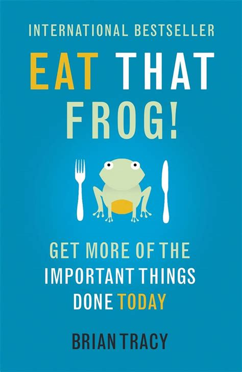 eat that frog get 1444765426 eat that frog by brian tracy paperback new book