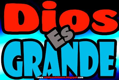 imagenes de dios es grande imagenes de dios dios es grande imagenes cristianas