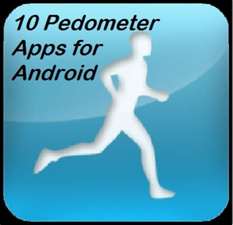 walking app for android 10 best pedometer apps for android to track your walk