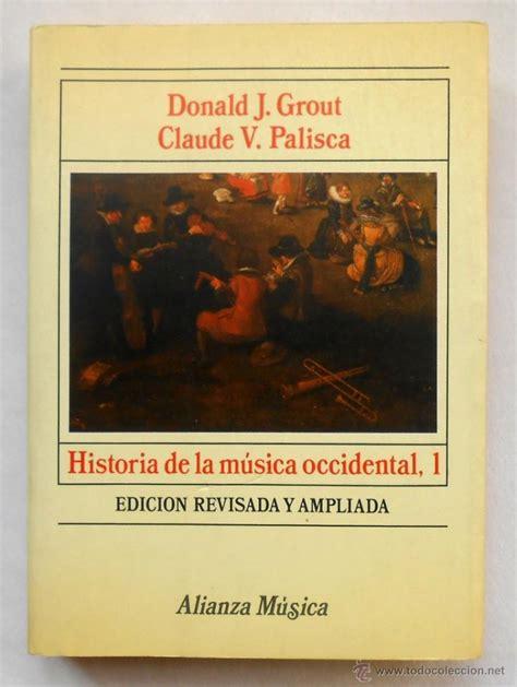 libro historia de la musica occidental gratis historia de la musica occidental vol i dona comprar libros de m 250 sica en todocoleccion
