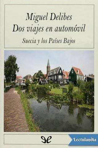 dos viajes en autom 243 vil miguel delibes descargar epub y pdf gratis lectulandia
