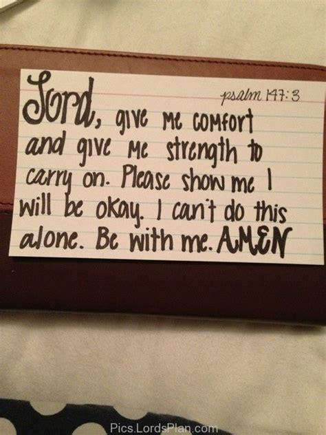bible verses for comfort and strength lord give me strength and comfort to carry on lords plan