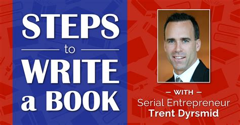 confessions of a serial salesman 27 for influencers and leaders that will change your and business books steps to write a book with serial entreprenuer trent dyrsmid