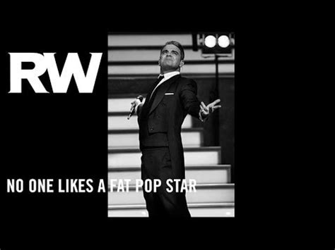 robbie williams swings both ways youtube robbie williams no one likes a fat pop star swings