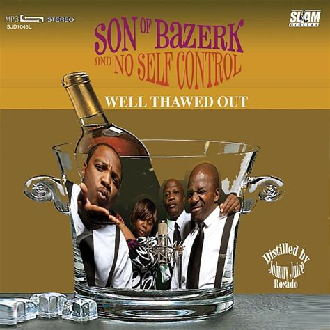 son of bazerk lets get wit it son of bazerk turn me loose blackout hip hop