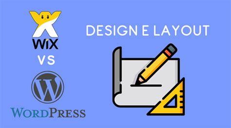 layout wordpress là gì wix vs wordpress scegli la piattaforma giusta per te