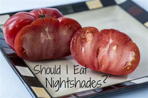 Nightshade Detox Symptoms by Are Nightshade Vegetables Worsening Your