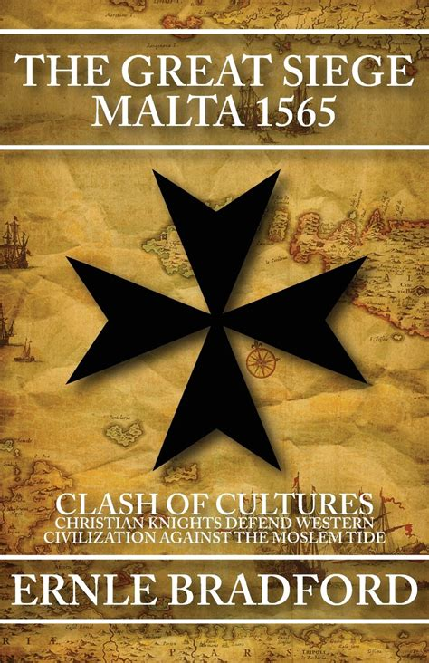 the great siege the great siege malta 1565 still a great read