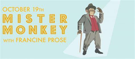 mister monkey francine prose live mcnally jackson books