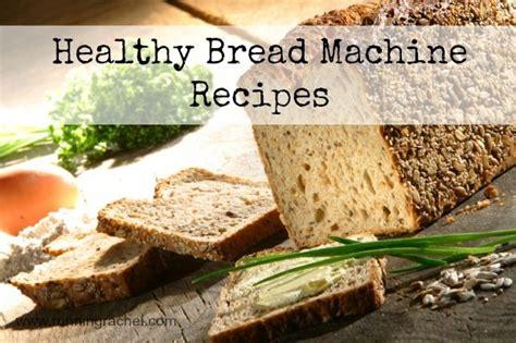 High Fiber Bread Machine Recipes 46 Best Images About Bread Machine Recipes On Pinterest