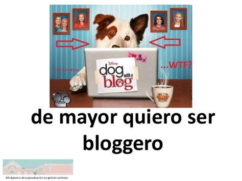 de mayor quiero ser de mayor quiero ser bloguero sanitario