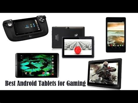 best android tablets for gaming 2015 top 5 best gaming top 5 best android tablets for gaming in 2015 best