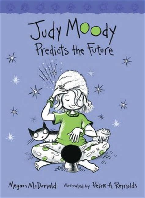 judy moody was in a mood book report judy moody predicts the future judy moody 4 by megan