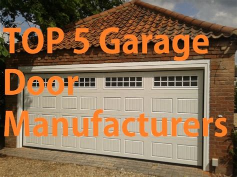 Top Garage Door Brands Top 5 Garage Door Manufacturers