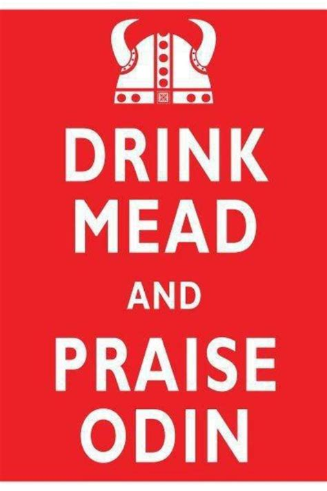 Original Keep Calm Meme - an original take on the quot keep calm quot meme drink mead and