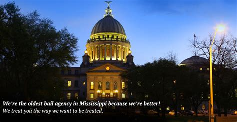 Mba Hours Jackson Ms by Mississippi Bonding Co 24 Hours Statewide Nationwide