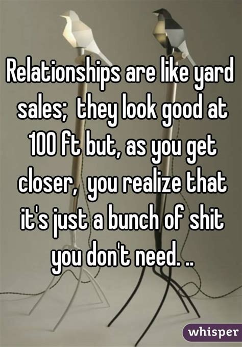 Relationships Are Like Garage Sales by Sick Of Reading These Wispers About Bad Relationships With
