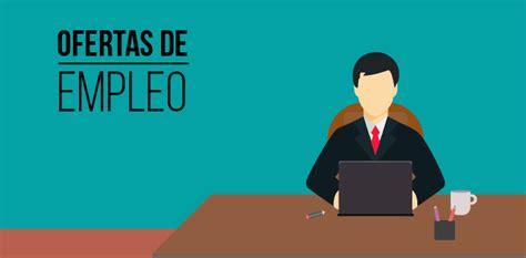 codigo laboral ofertas de trabajo ofertas de empleo las mejores ofertas de empleo para reci 233 n egresados