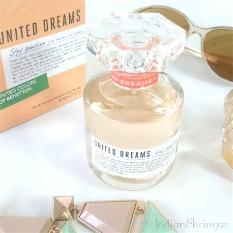 Benetton United Dreams Stay Positive Original Parfum 100 benetton united dreams stay positive edt review indian shringar
