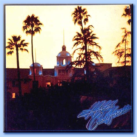 hotel california eagles testo eagles hotel california