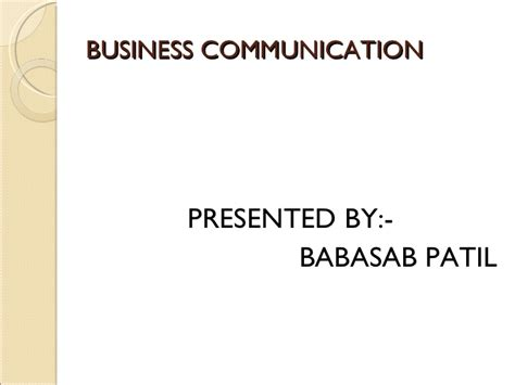 Mba Buisness Communication by Business Communication Pt Bec Bagalkot Mba