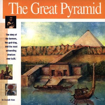 how the great pyramid was built books the great pyramid book by elizabeth mann turco