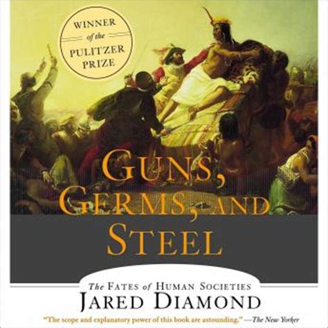 guns germs and steel 0393061310 listen to guns germs and steel the fates of human societies by jared diamond at audiobooks com