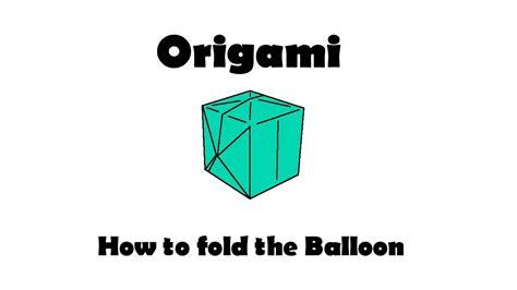 How To Fold An Origami Balloon - how to fold the origami balloon